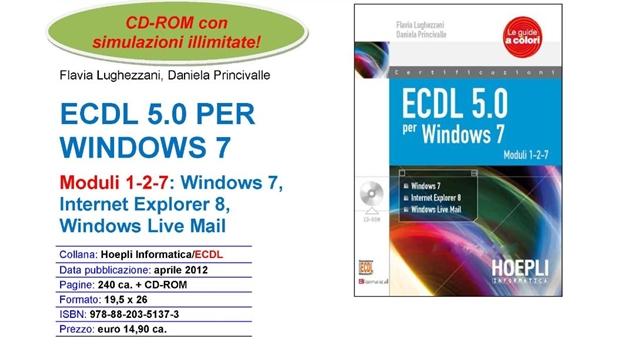 Ecdl 5.0 per Windows 7- Patente Europea per il computer