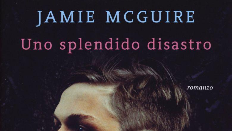 Uno splendido disastro di Jamie Mcguire