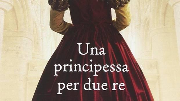 Una principessa per due re
