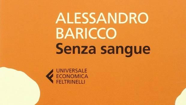 Senza sangue di Alessandro Baricco