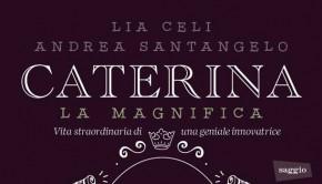 caterina_la_magnifica