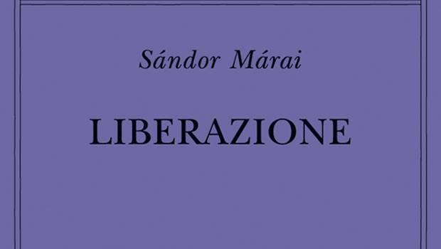 Liberazione di Sàndor Màrai