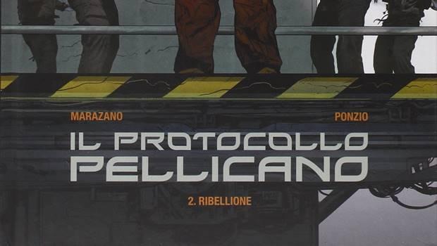 Il protocollo pellicano la ribellione