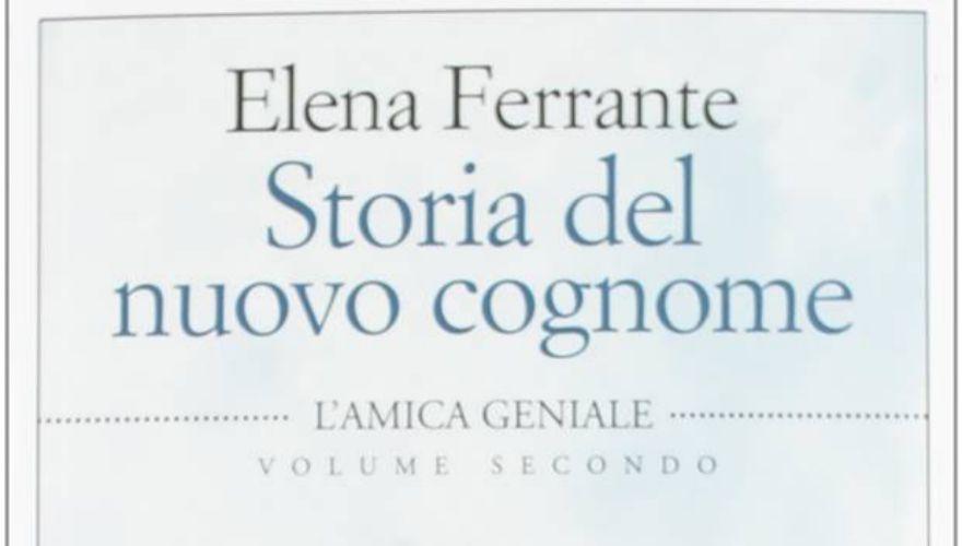 Storia del nuovo cognome di Elena Ferrante