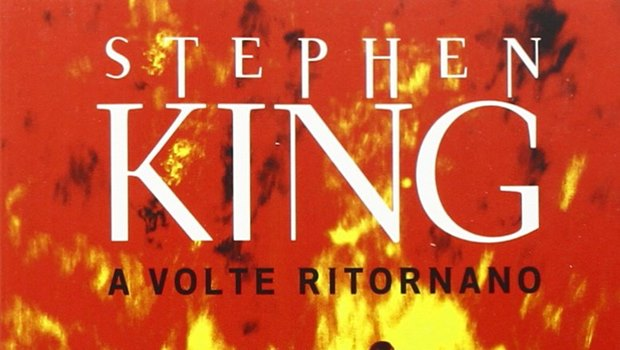 A Volte Ritornano di Stephen King