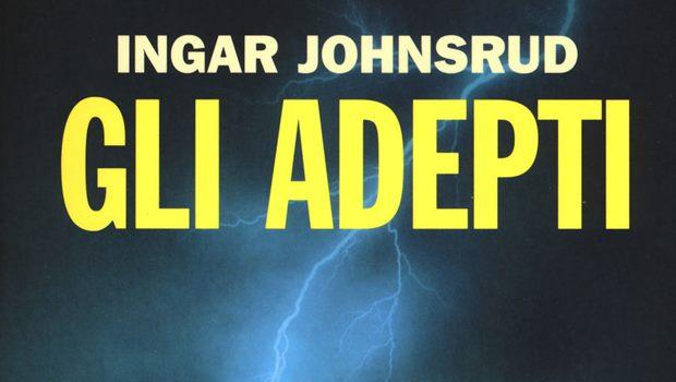 Gli Adepti di Ingar Johnsrud