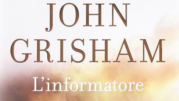L'informatore di John Grisham