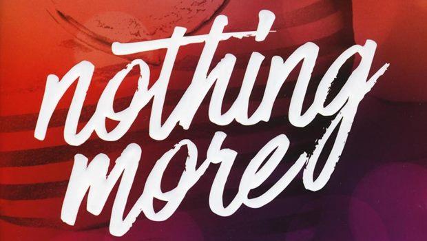Nothing More – Dopo di lei di Anna Todd