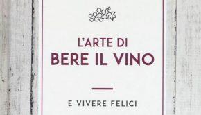 arte di bere vino libro