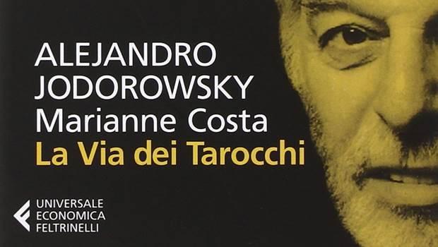 La via dei tarocchi di Alejandro Jodorowsky