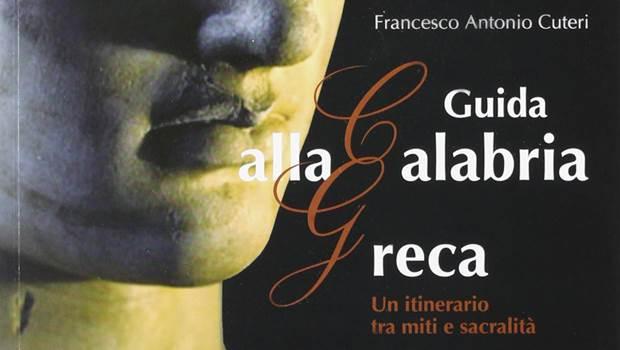 Guida alla Calabria greca di Francesco Cuteri