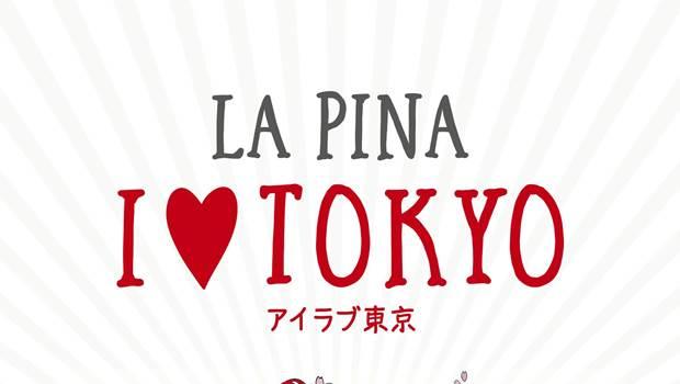 I Love  Tokyo de La Pina