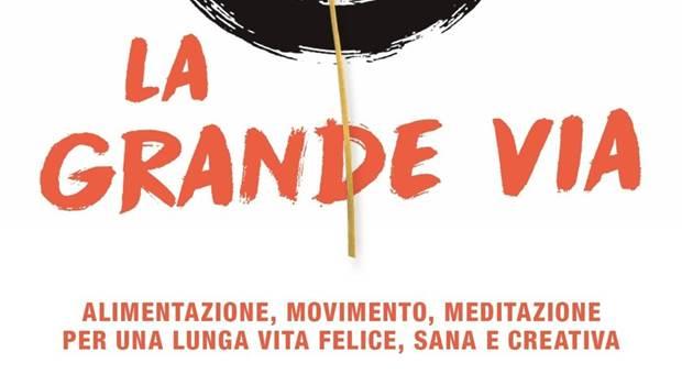 La grande via di Francesco Berrino e Luigi Fontana