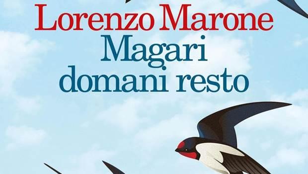 Magari domani resto di Lorenzo Marone