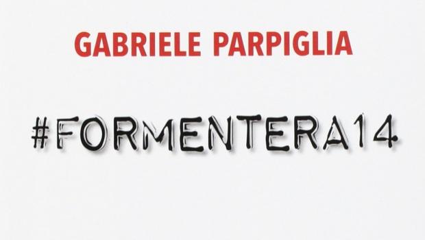 #Formentera14 di Gabriele Parpiglia