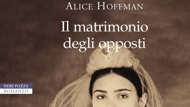 Il matrimonio degli opposti di Alice Hoffman