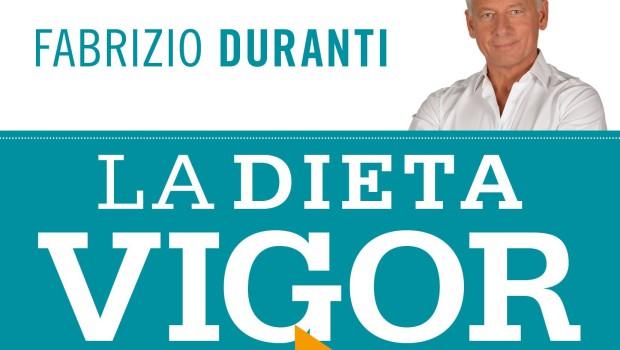 La dieta vigor di Fabrizio Duranti