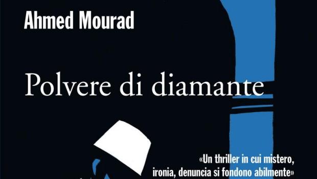Polvere di Diamante di Ahmed Mourad