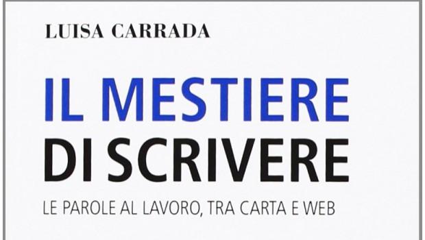 Il Mestiere di Scrivere di Luisa Carrada