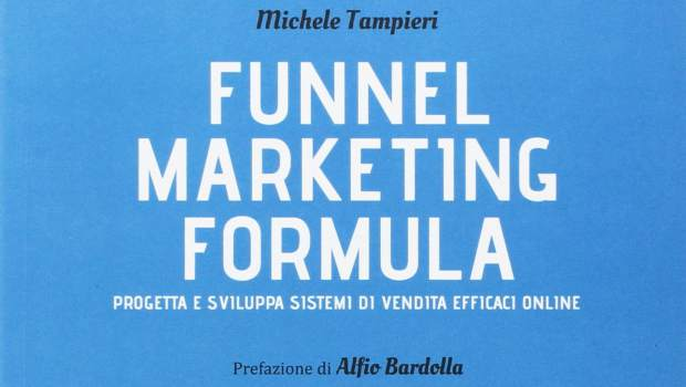 Funnel marketing formula di Michele Tampieri