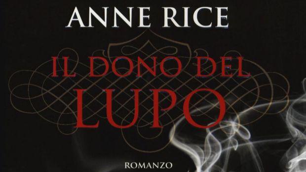 Il dono del lupo di Anne Rice
