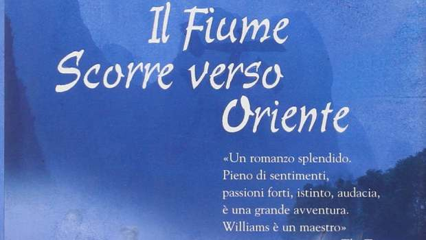 Il Fiume scorre verso Oriente di Adam Williams