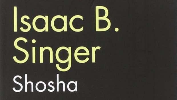 Shosha di Isaac B. Singer