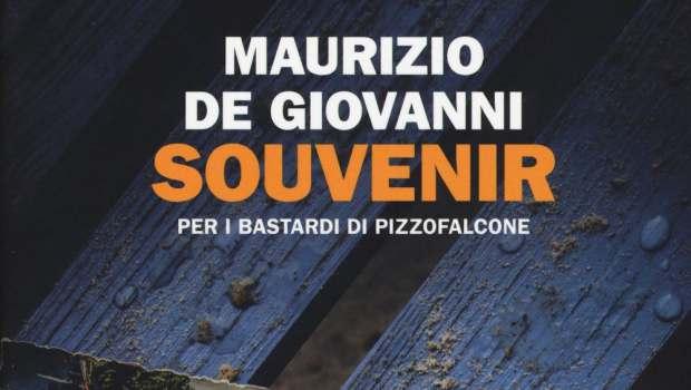 Souvenir per i Bastardi di Pizzofalcone di Maurizio De Giovanni