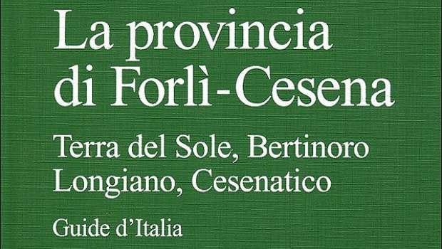 La provincia di Forlì-Cesena di TCI