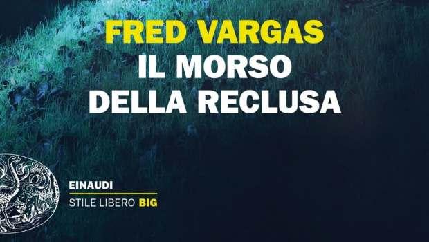 Il morso della reclusa di Fred Vargas