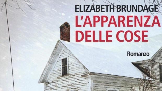 L'apparenza delle cose di Elizabeth Brundage