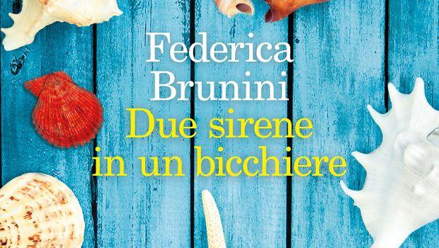 Due sirene in un bicchiere di Federica Brunini