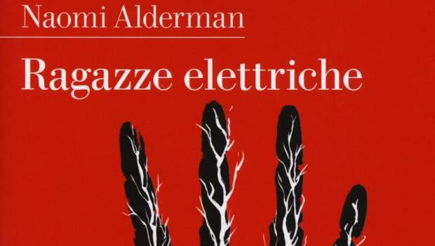 Pdf Ragazze Elettriche Di Naomi Alderman Libri Pdf Gratis