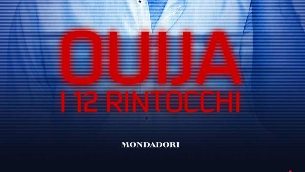 Ouija. I 12 rintocchi di Gianmarco Zagato