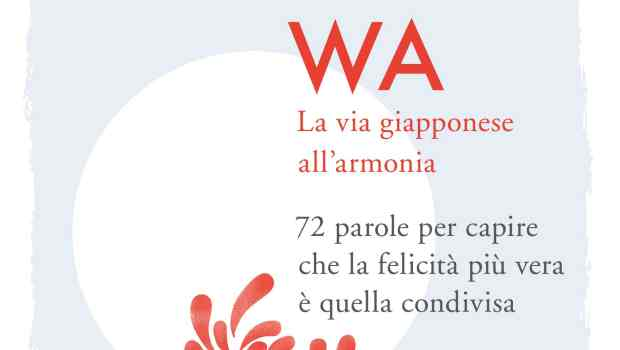 Wa. La via giapponese all'armonia di Laura Imai Messina