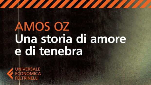 Una Storia di Amore e di Tenebra di Amos Oz