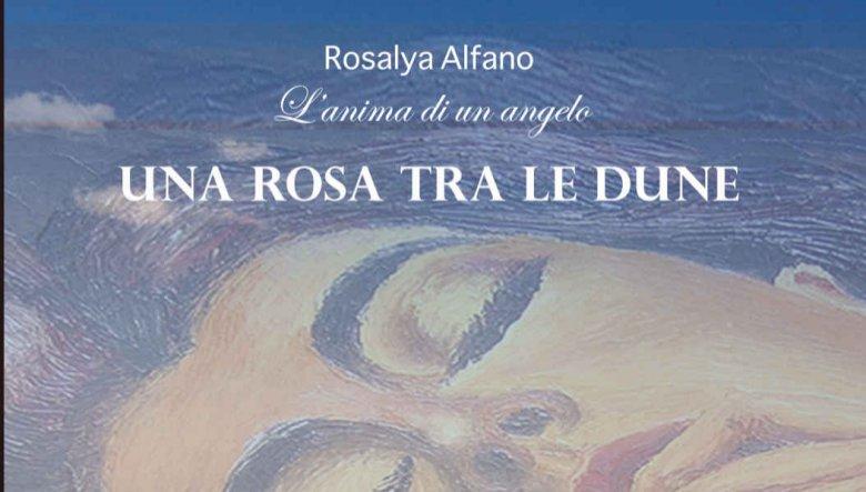 Una Rosa tra le dune di Rosalya Alfano