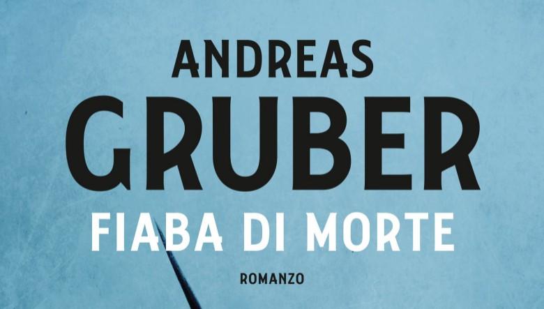 Fiaba di morte di Andreas Gruber