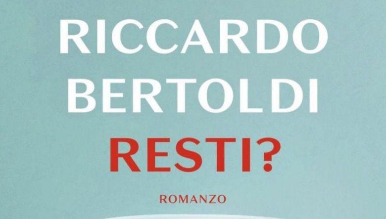 Resti? di Riccardo Bertoldi