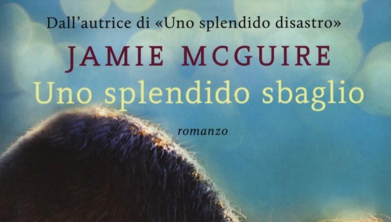 Uno splendido sbaglio di Jamie McGuire