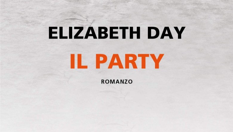 Il party di Elizabeth Day