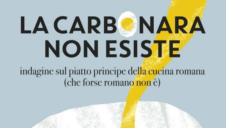 La carbonara non esiste è il nuovo libro di Alessandro Trocino