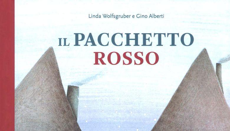 Il pacchetto rosso di Linda Wolfsgruber e Gino Alberti