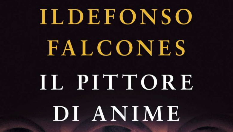 Il pittore di anime di Ildefonso Falcones