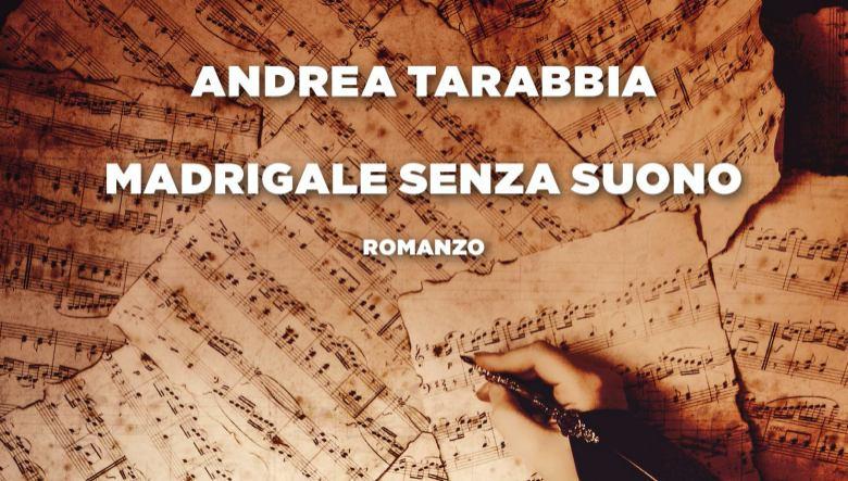 Madrigale senza suono di Andrea Tarabbia