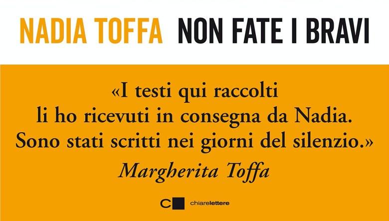 Non fate i bravi di Nadia Toffa
