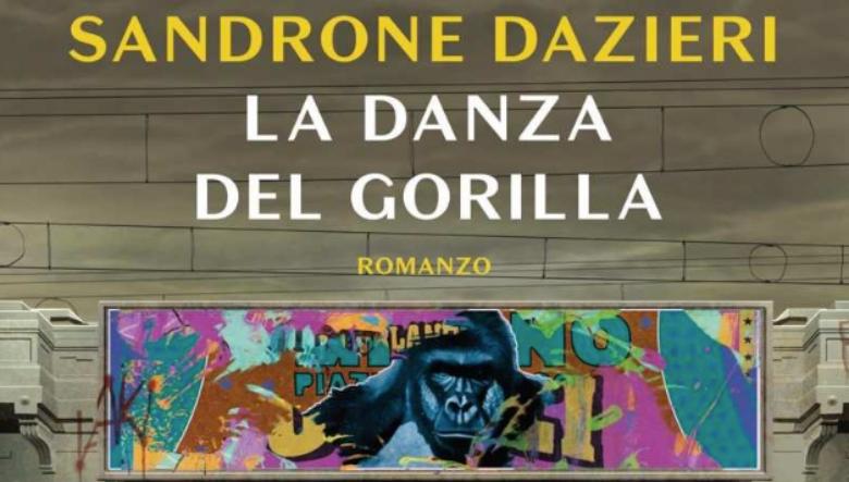 La danza del Gorilla di Sandrone Dazieri