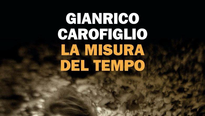 La misura del tempo di Gianrico Carofiglio