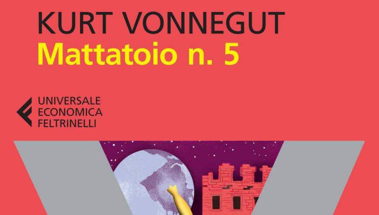 Mattatoio n.5 di Kurt Vonnegut