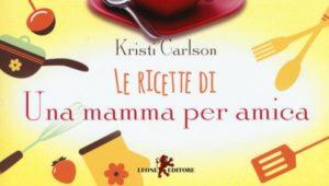le ricette di una mamma per amica pdf